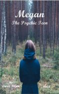 Megan The Psychic Teen vol 1