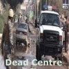 My Latest Book – Dead Centre
