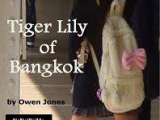 Tiger Lily of Bangkok